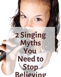 2 Singing Myths You Need to Stop Believing